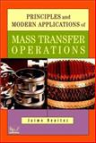 Principles and Modern Applications of Mass Transfer Operations, Benitez, Jaime, 0471203440