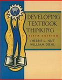 Developing Textbook Thinking : Strategies for Success in College, Nist, Sherrie L. and Diehl, William A., 061812344X