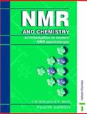 NMR and Chemistry : An Introduction to Modern NMR Spectroscopy, Mann, B E, 0748743448