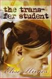 The Trans-Fer Student, Elise Himes, 1494733447