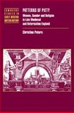 Patterns of Piety : Women, Gender and Religion in Late Medieval and Reformation England, Peters, Christine, 0521093449