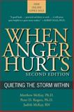 When Anger Hurts, Matthew McKay and Peter D. Rogers, 1572243449