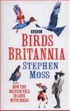 Birds Britannia, Stephen Moss, 0007413440
