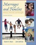 Marriages and Families : Intimacy, Diversity, and Strengths, Olson, David H. L. and DeFrain, John D., 0072523441