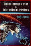 Global Communication and International Relations 9780534193447