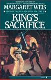 King's Sacrifice, Margaret Weis, 055376344X