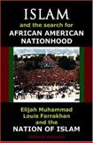 Islam and the Search for African-American Nationhood, Dennis Walker, 0932863442