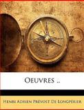 Oeuvres, Henri Adrien P De Longp rier and Henri Adrien Prévost De Longpérier, 1148443444