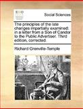 The Principles of the Late Changes Impartially Examined, Richard Grenville-Temple, 1170123449