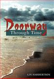 Doorway Through Time, Lin Harbertson, 1477293442