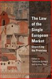 The Law of the Single European Market : Unpacking the Premises, , 1841133442
