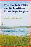 The Río de la Plata and Its Maritime Front Legal Regime, Laborde, Lilian, 9004163441