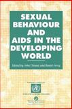 Sexual Behaviour and AIDS in the Developing World, , 0748403442
