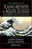 Handbook of Scaling Methods in Aquatic Ecology : Measurement, Analysis, Simulation, Seuront, Laurent and Strutton, Peter G., 0849313449