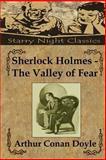 Sherlock Holmes - the Valley of Fear, Arthur Conan Doyle, 1482753448