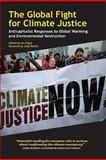 The Global Fight for Climate Justice, , 1552663442