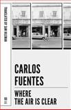 Where the Air Is Clear, Fuentes, Carlos, 1564783448