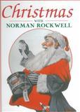 Christmas with Norman Rockwell, John Kirk, 157215344X