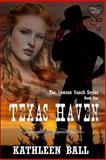 Texas Haven, Ball, Kathleen, 1618853449
