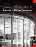 Exercises in Building Construction, Allen, Edward, 0471333441