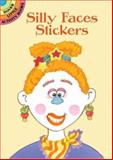 Silly Faces Stickers, Cathy Beylon, 0486423441