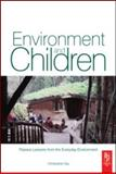 Environment and Children : Passive Lessons from the Everyday Environment, Day, Christopher, 0750683449