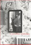 Canadian Odyssey : A Reading of Hugh Hood's the New Age/Le Nouveau Siecle, Keith, W. J., 0773523448