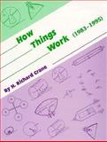 How Things Work : (1983-1995), Crane, H. Richard, 091785344X