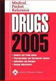 Medical Pocket Reference : Drugs 2005, , 1582553459