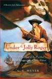 Under the Jolly Roger, L. A. Meyer, 015205345X