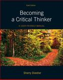 Becoming a Critical Thinker : A User-Friendly Manual, Diestler, Sherry, 0205063454