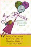 Joy Breaks, Patsy Clairmont and Barbara Johnson, 0310213452