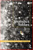 Statistics Tables : For Mathematicians, Engineers, Economists and the Behavioural and Management Sciences, Neave, H. R., 0415563453