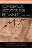 Conceptual Statistics for Beginners, Isadore Newman and Carole Newman, 0761833455