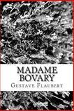 Madame Bovary, Gustave Flaubert, 1482793458
