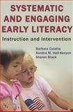 Systematic and Engaging Early Literacy : Instruction and Intervention, Culatta, Barbara and Hall, Kendra, 1597563455