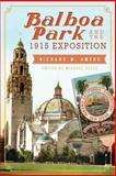 Balboa Park and the 1915 Exposition, Richard W. Amero, 1626193452