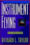 Instrument Flying, Taylor, Richard L., 0070633452