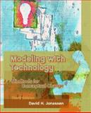 Modeling with Technology : Mindtools for Conceptual Change, Jonassen, David H., 0131703455