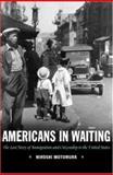 Americans in Waiting, Hiroshi Motomura, 0195163451