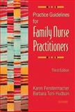 Practice Guidelines for Family Nurse Practitioners, Fenstermacher, Karen and Hudson, Barbara Toni, 0721603459