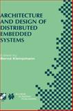 Architecture and Design of Distributed Embedded Systems, , 0792373456
