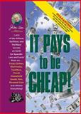 It Pays to Be Cheap!, Jerry Baker, 0922433453