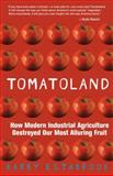 Tomatoland, Barry Estabrook, 1449423450