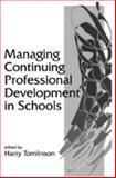 Managing Continuing Professional Development in Schools, , 1853963453