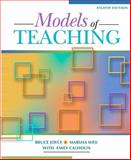 Models of Teaching, Joyce, Bruce R. and Weil, Marsha, 0205593453
