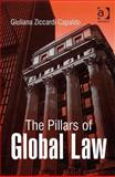The Pillars of Global Law, Capaldo, Giuliana Ziccardi, 0754673456