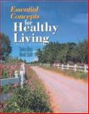 Essential Concepts for Healthy Living 9780763723453