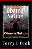 Obama's Nation!, Terry L. Cook, 1450543456