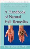 A Handbook of Natural Folk Remedies, Elena Oumano, 1462043453